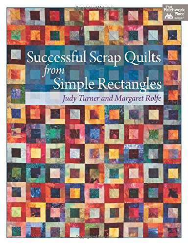 Successful Scrap Quilts from Simple (Successful Sewing)