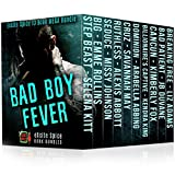 Bad Boy Fever: 10 Book Excite Spice Bad Boy Romance Mega Bundle (Excite Spice Boxed Sets)