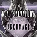 Archmage: Legend of Drizzt: Homecoming, Book I Audiobook by R. A. Salvatore Narrated by Victor Bevine