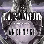 Archmage: Legend of Drizzt: Homecoming, Book I | R. A. Salvatore