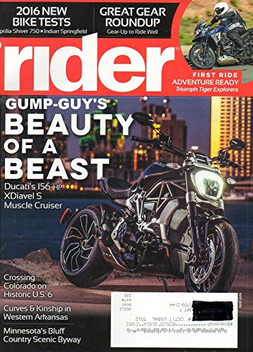 Rider May 2016 Magazine Motorcycling At It's Best BEAUTY OF A BEAST DUCATI'S 156-hp XDIAVEL S MUSCLE CRUISER
