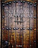 """Afficher """"Route historique des châteaux d'Auvergne"""""""