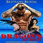 Dragon's on Deck Hörbuch von Brittany Bloom Gesprochen von: Shawna Wolf