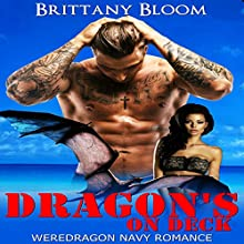 Dragon's on Deck Audiobook by Brittany Bloom Narrated by Shawna Wolf