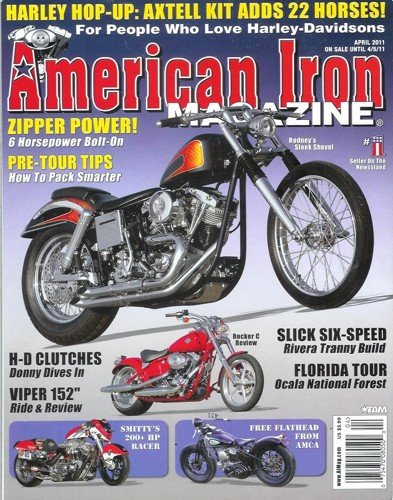 American Iron - April 2011: Harley Davidson Magazine!