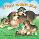 Play with Me, Michael Elsohn Ross and Julie Downing, 1582462550