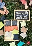 Je fabrique mon matériel Montessori - DIY
