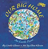 Our Big Home, Linda Glaser, 0761317767