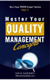 Master Your Quality Management Concepts: Essential PMP® Concepts Simplified (Ace Your PMP® Exam Book 7)