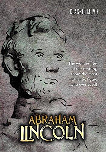 Abraham Lincoln: Classic Movie ()