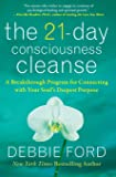 21-Day Consciousness Clense: A Breakthrough Program for Connecting With Your Souls Deepest Purpose