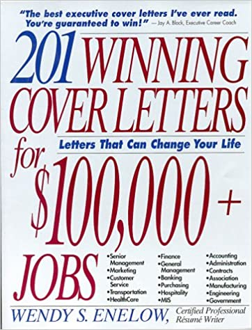 201 Winning Cover Letters for $100, 000+ Jobs: Letters That ...