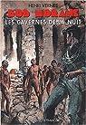 Bob Morane, tome 103 : Les Cavernes de la Nuit par Vernes
