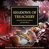 Shadows of Treachery: The Horus Heresy, Book 22 | John French, Graham McNeill, Dan Abnett, Gav Thorpe, Aaron Dembski-Bowden