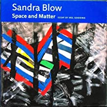 Sandra Blow: Space and Matter 1958-2001
