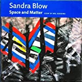 img - for Sandra Blow: Space and Matter 1958-2001 book / textbook / text book