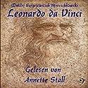 Leonardo da Vinci Hörbuch von Dmitri Mereschkowski Gesprochen von: Annette Stall