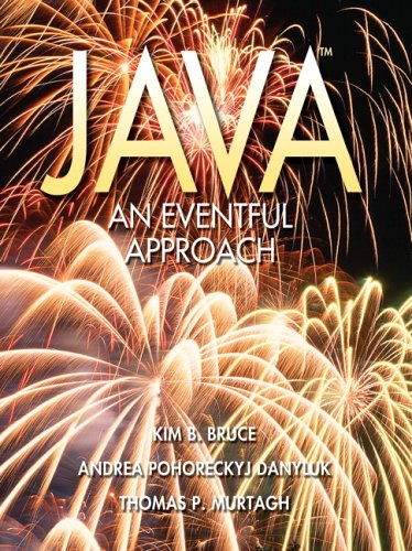 Java: An Eventful Approach by Pearson