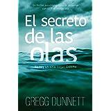El secreto de las olas: Un thriller psicológico lleno de suspense y con un final inesperado (Spanish Edition)