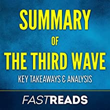 Summary of The Third Wave: by Steve Case: Includes Key Takeaways Audiobook by FastReads Narrated by Anthony Pica