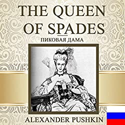 The Queen of Spades [Russian Edition]