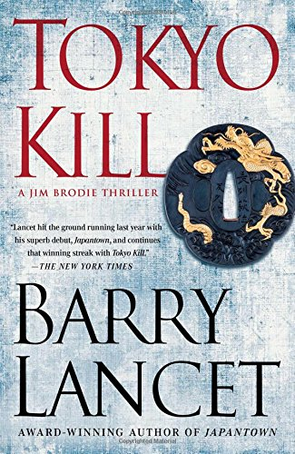 Tokyo Kill: A Jim Brodie Thriller