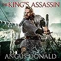 The King's Assassin Hörbuch von Angus Donald Gesprochen von: Mike Rogers