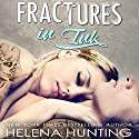 Fractures in Ink Audiobook by Helena Hunting Narrated by Jacob Morgan, Rose Dioro
