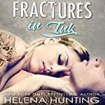 Fractures in Ink | Helena Hunting
