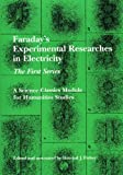 Faraday's Experimental Researches in Electricity, Howard J. Fisher and Michael Faraday, 1888009276
