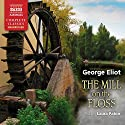The Mill on the Floss Hörbuch von George Eliot Gesprochen von: Laura Paton