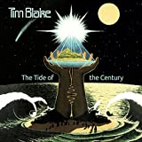 The Tide Of The Century: Remastered Edition /  Tim Blake