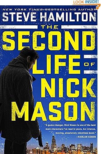 The Second Life of Nick Mason (A Nick Mason Novel) by Steve Hamilton