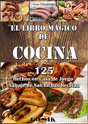 El Libro Mágico De Cocina 125 Hechos En Casa De Juego