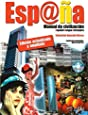 Esp@ña - Manual de civilización: España. Manual de civilización. Con espansione online. Con CD Audio. Per le Scuole superiori