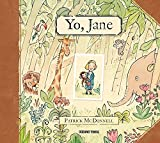 img - for Yo, Jane (Spanish Edition) by Patrick Mc Donnell (2016-08-29) book / textbook / text book
