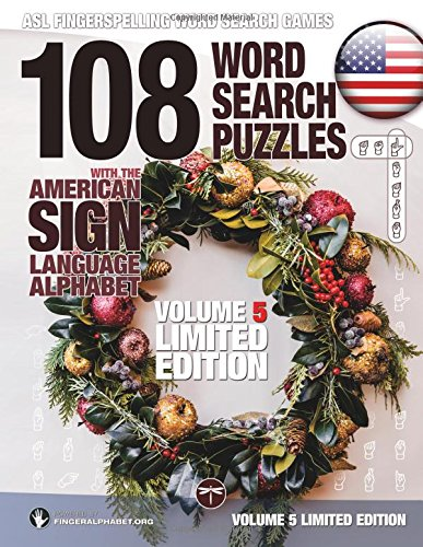 108 Word Search Puzzles With The American Sign Language Alphabet  Vol 5 Limited Edition  Asl Fingerspelling Word Search Games