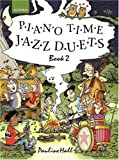 Piano Time Jazz Duets Book 2: Bk. 2