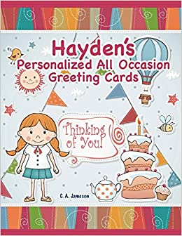 d0b373a68db Hayden's Personalized All Occasion Greeting Cards (Personalized Books for  Children) Paperback – July 3, 2018