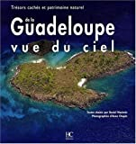 img - for La Guadeloupe vue du ciel (French Edition) book / textbook / text book
