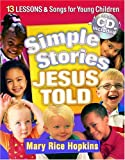 Simple Stories Jesus Told, Mary Hopkins, 0764427962