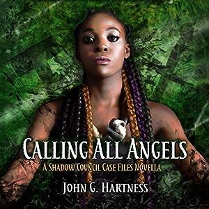Calling All Angels: A Shadow Council Case Files Novella Audiobook
