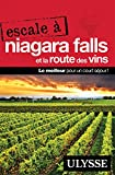 Escale à Niagara Falls et la Route des vins