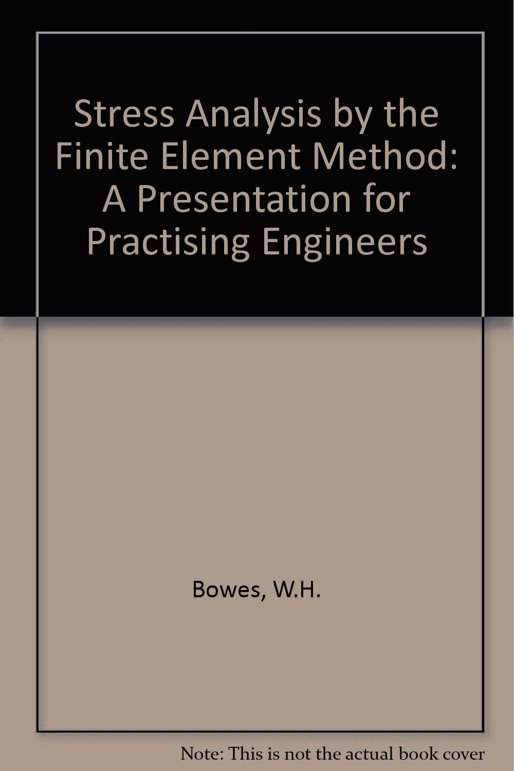 Stress analysis by the finite element method for practicing