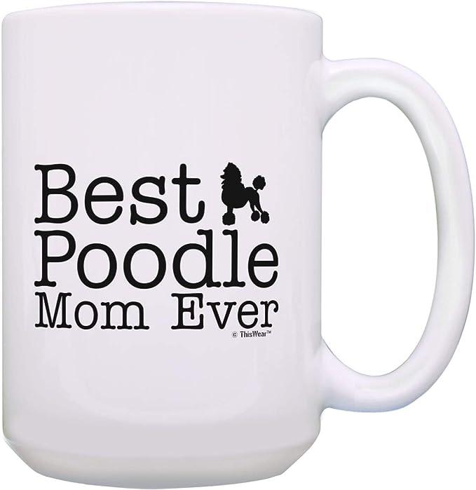 Large Dog Mom Mug Best Dog Mom Ever Mug Dog Mom Coffee 15oz Coffee Mug Tea Cup