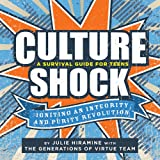 Culture Shock-A Survival Guide for Teens, Generations of Virtue Team and Julie Hiramine, 0784733058