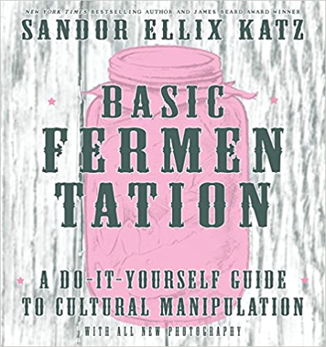 Basic fermentation a do it yourself guide to cultural basic fermentation a do it yourself guide to cultural manipulation diy 3rd edition solutioingenieria Image collections