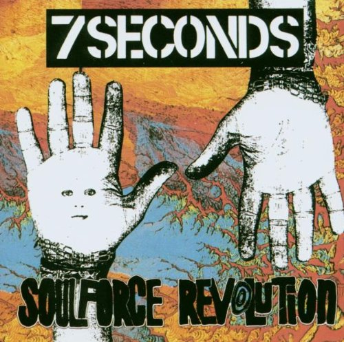 7 Seconds - Soulforce Revolution - Zortam Music
