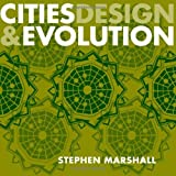 Cities Design and Evolution, Marshall, Stephen, 0415423295