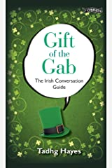 Gift of the Gab: The Irish Conversation Guide Hardcover